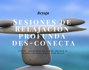 Des-Conecta. Mindfulness. Rejacion profunda en Barcelona
